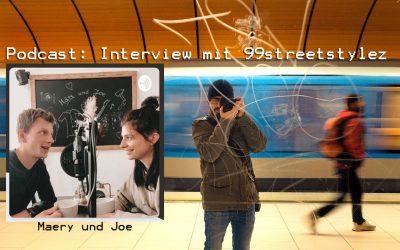 about streetphotography – Marc @99streetstylez bei Märy und Joe im podcast…